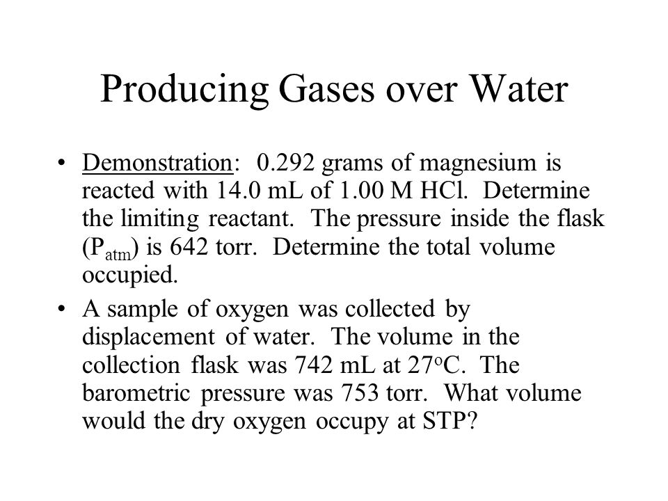 Producing Gases over Water