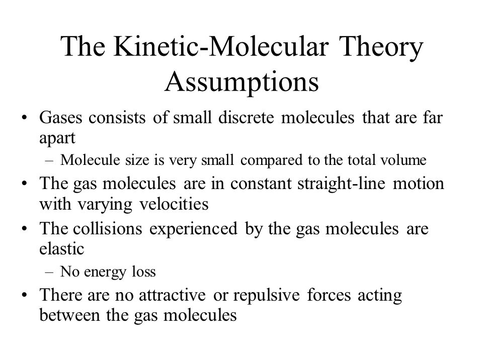 The Kinetic-Molecular Theory Assumptions
