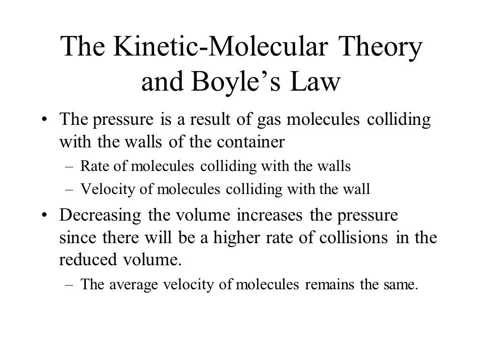 The Kinetic-Molecular Theory and Boyle's Law