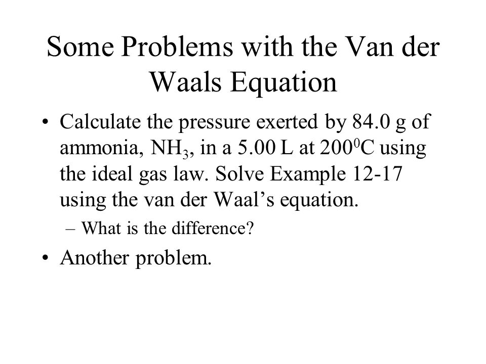 Some Problems with the Van der Waals Equation