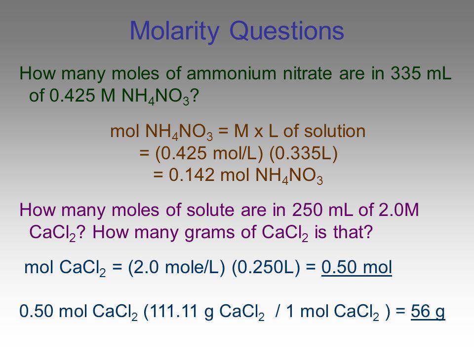 mol NH4NO3 = M x L of solution