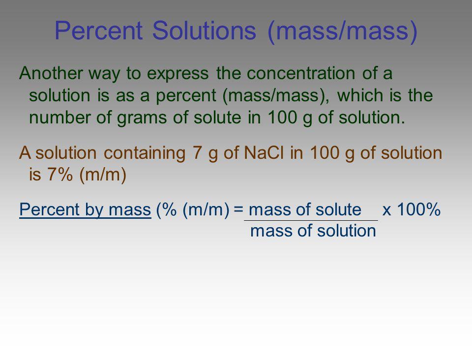 Percent Solutions (mass/mass)