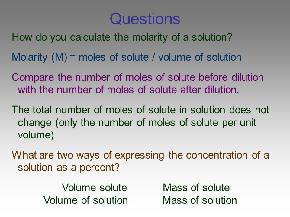 Questions How do you calculate the molarity of a solution