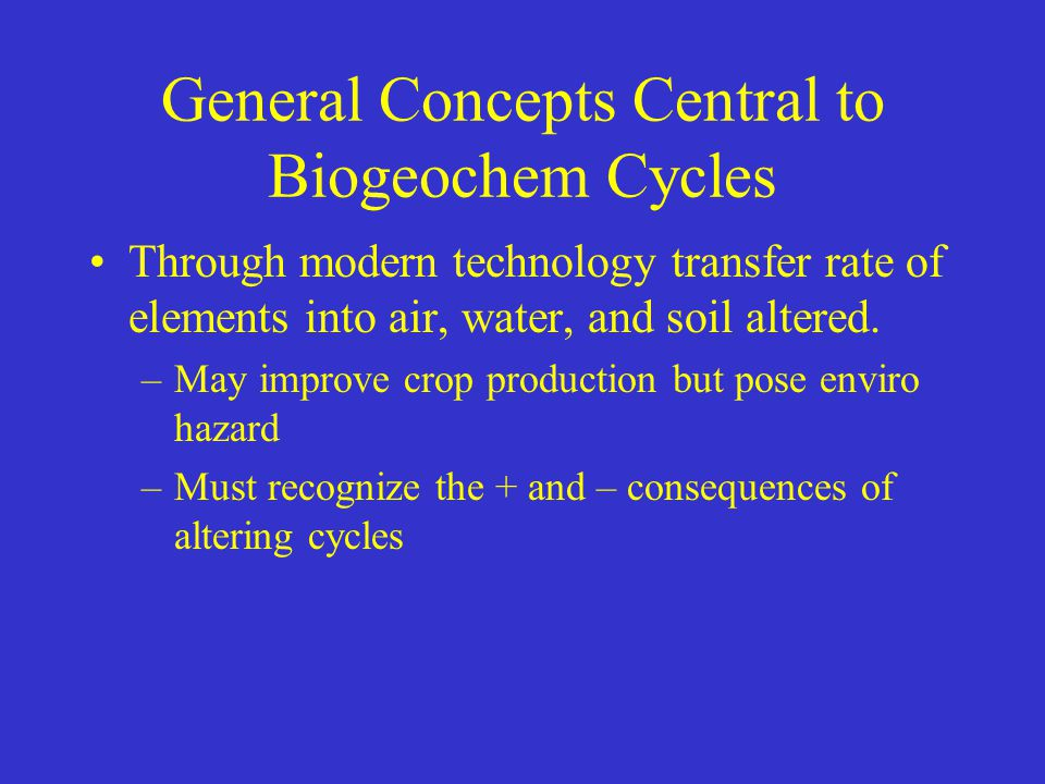 General Concepts Central to Biogeochem Cycles