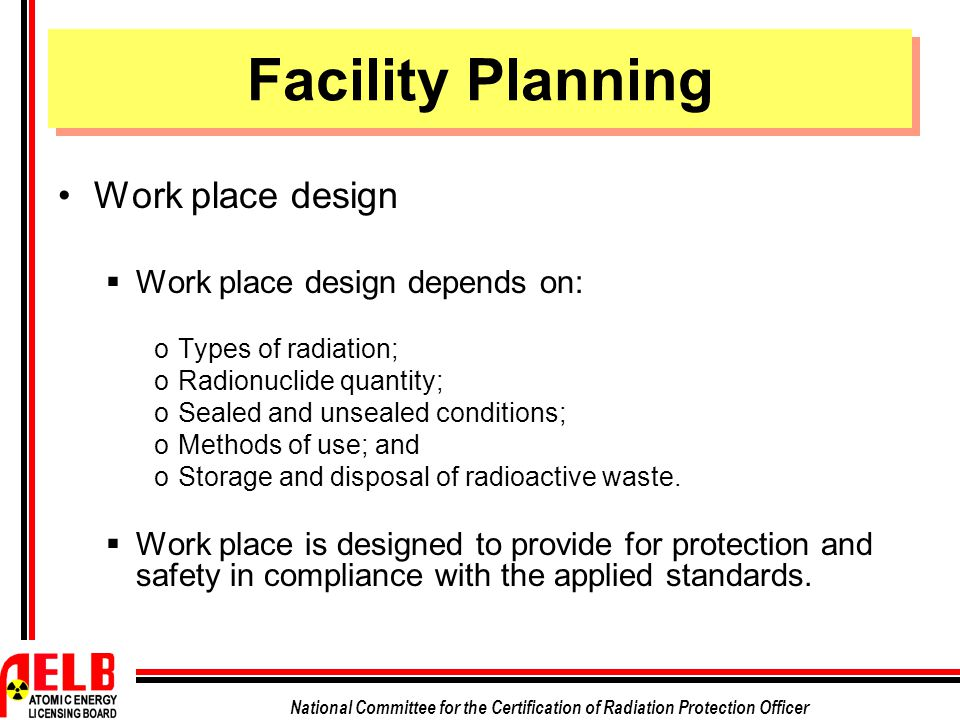 Facility Planning Work place design Work place design depends on: