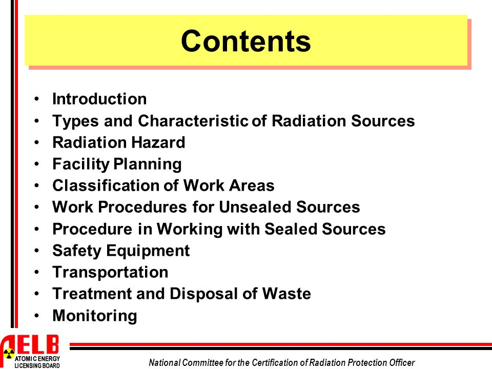 Contents Introduction Types and Characteristic of Radiation Sources