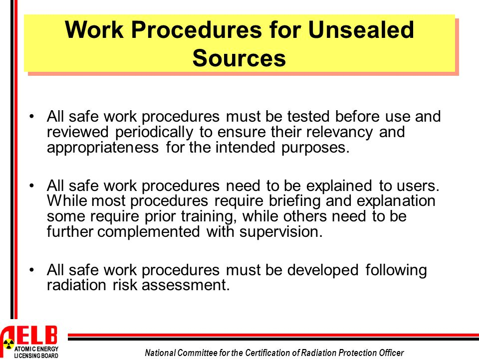 Work Procedures for Unsealed Sources