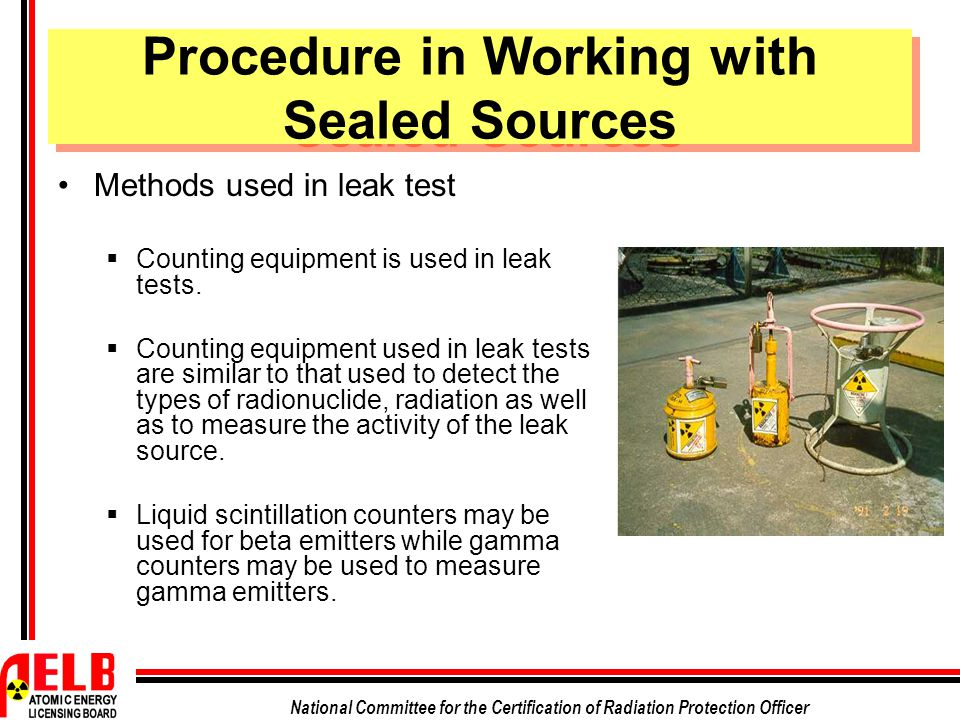 Procedure in Working with Sealed Sources