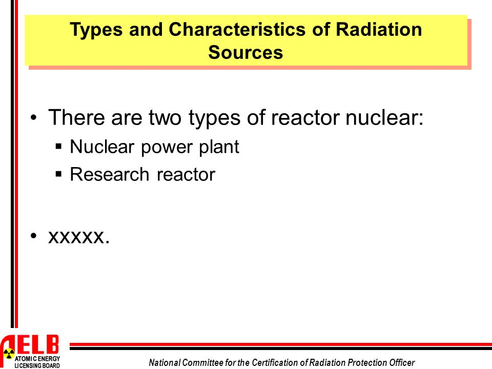 Types and Characteristics of Radiation Sources