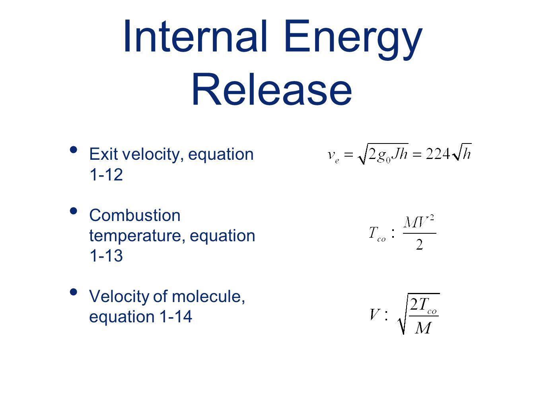 Internal Energy Release