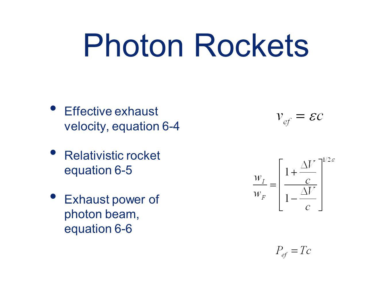 Photon Rockets Effective exhaust velocity, equation 6-4