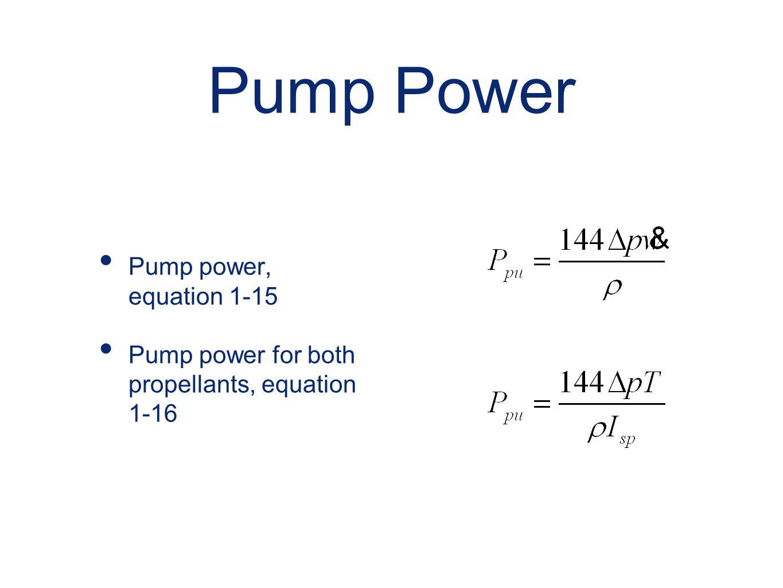 Pump Power Pump power, equation 1-15