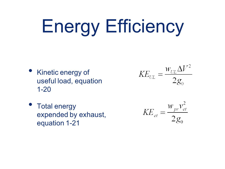 Energy Efficiency Kinetic energy of useful load, equation 1-20
