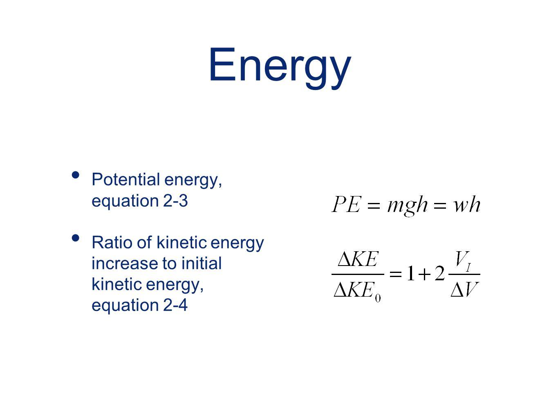 Energy Potential energy, equation 2-3