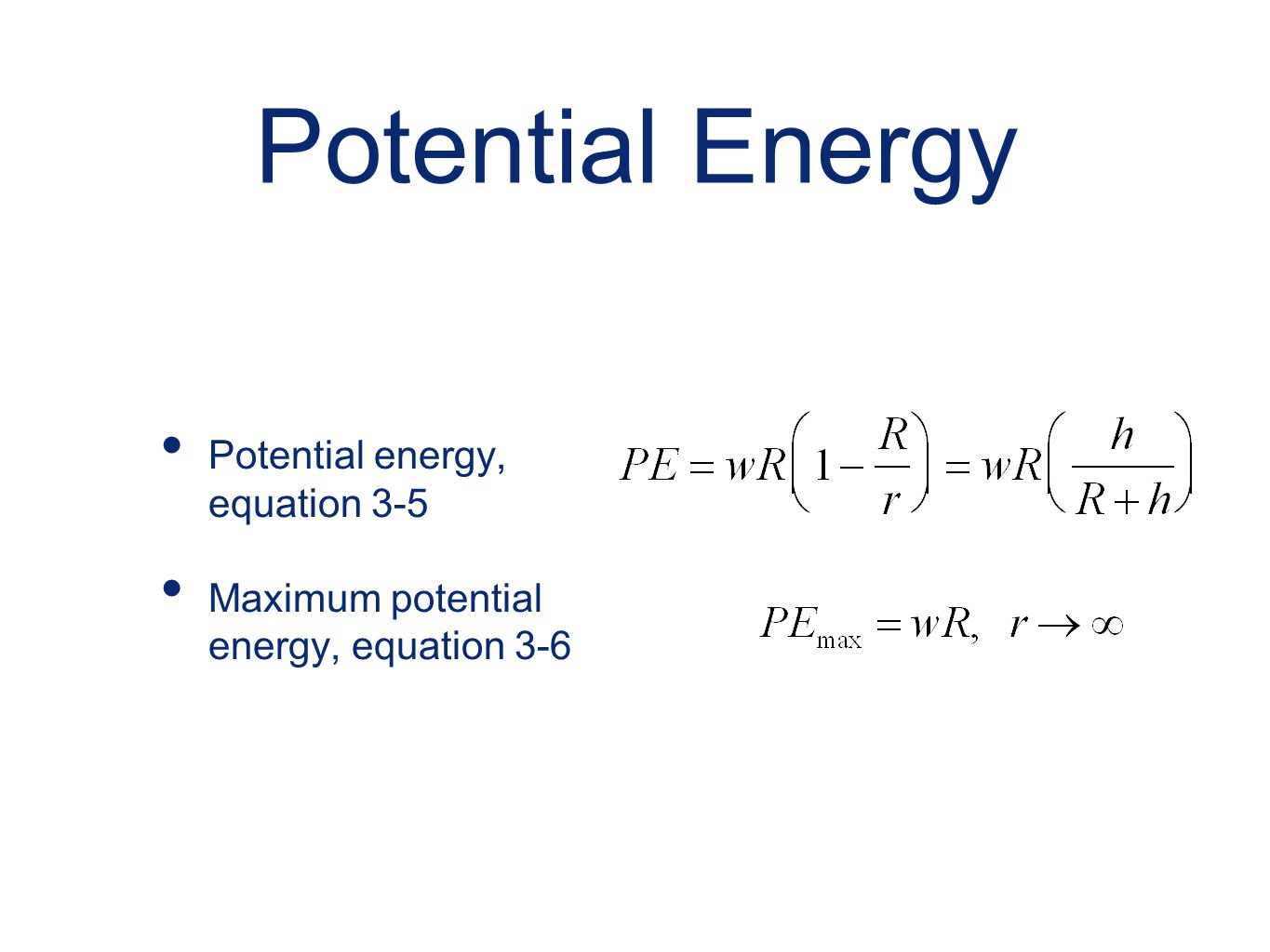 Potential Energy Potential energy, equation 3-5
