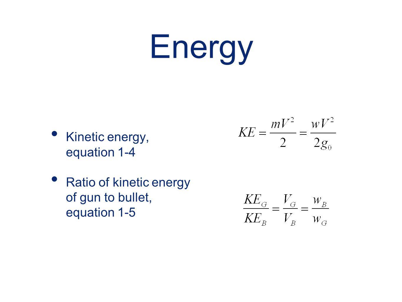 Energy Kinetic energy, equation 1-4