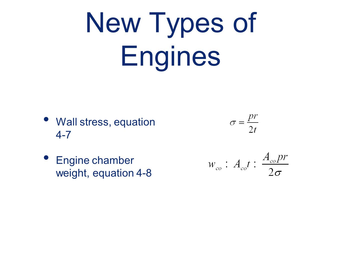 New Types of Engines Wall stress, equation 4-7