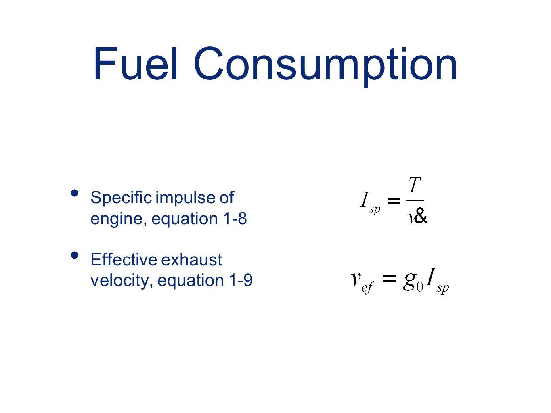 Fuel Consumption Specific impulse of engine, equation 1-8