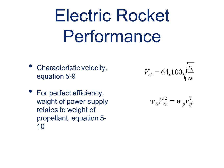 Electric Rocket Performance