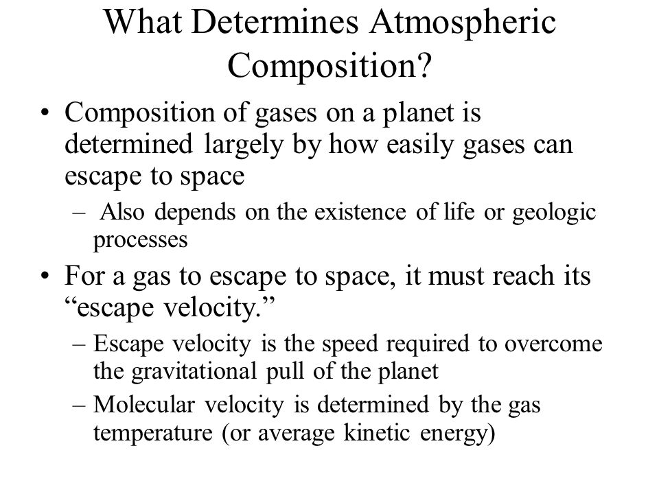 What Determines Atmospheric Composition