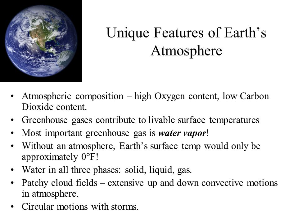 Unique Features of Earth's Atmosphere
