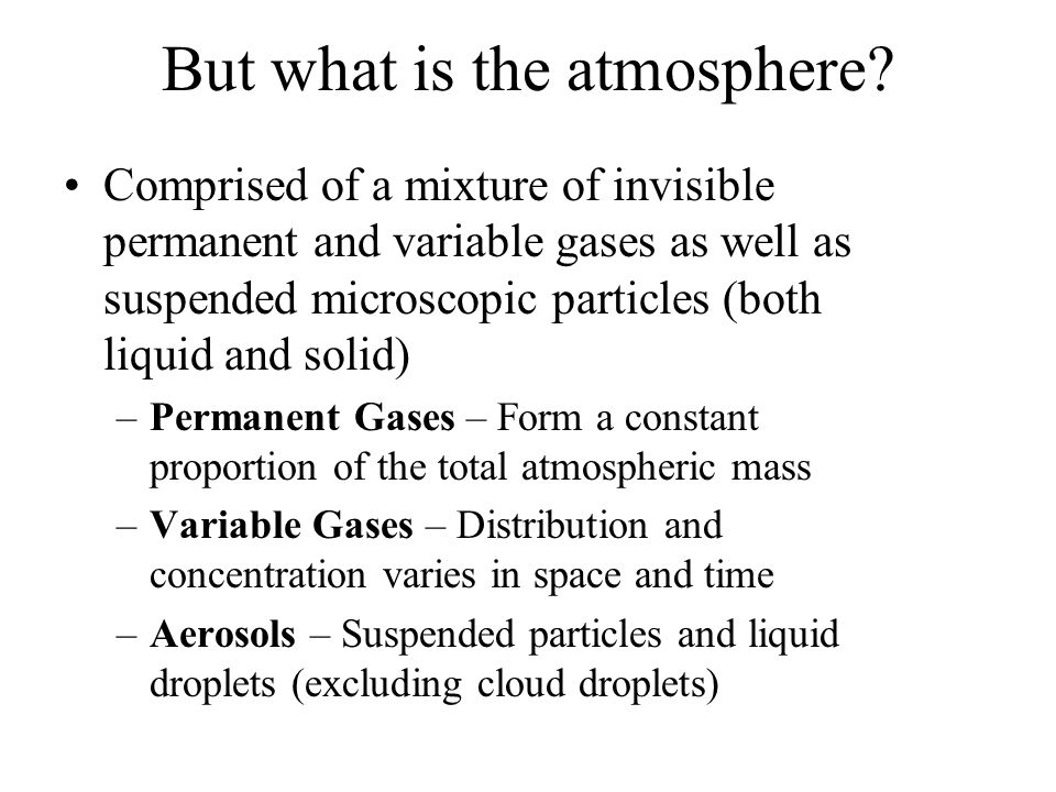 But what is the atmosphere
