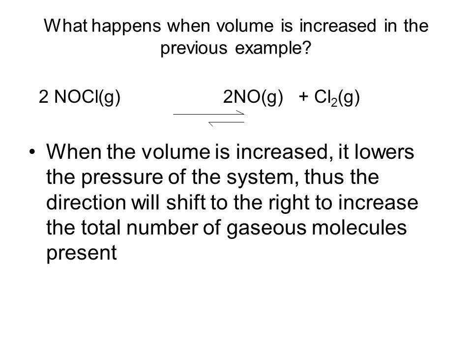 What happens when volume is increased in the previous example