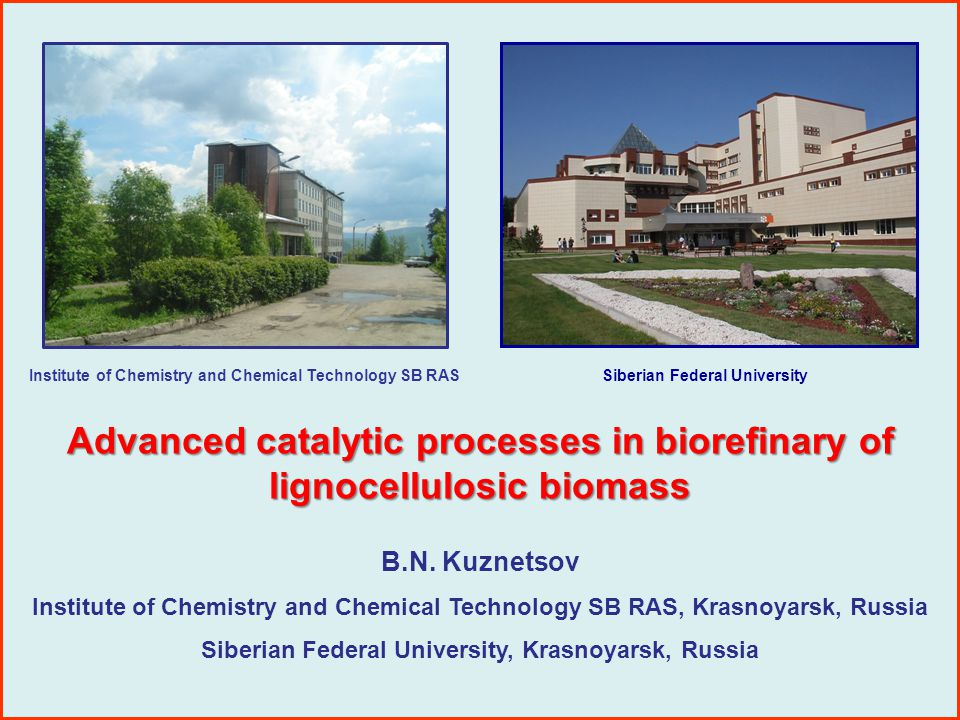 Advanced catalytic processes in biorefinary of lignocellulosic biomass