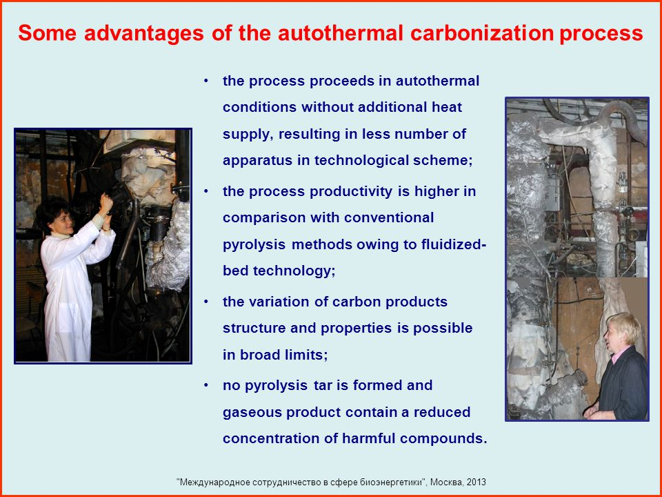 Some advantages of the autothermal carbonization process
