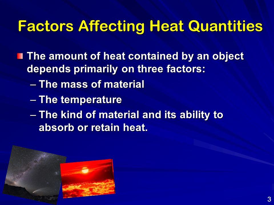 Factors Affecting Heat Quantities