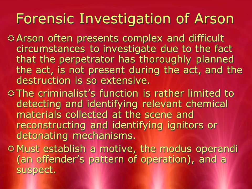 Forensic Investigation of Arson