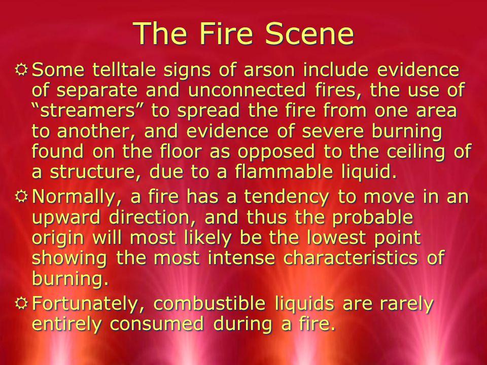 The Fire Scene