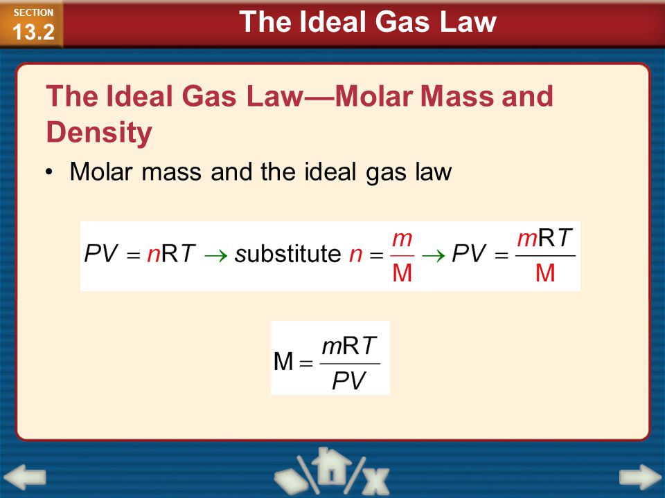 The Ideal Gas Law—Molar Mass and Density