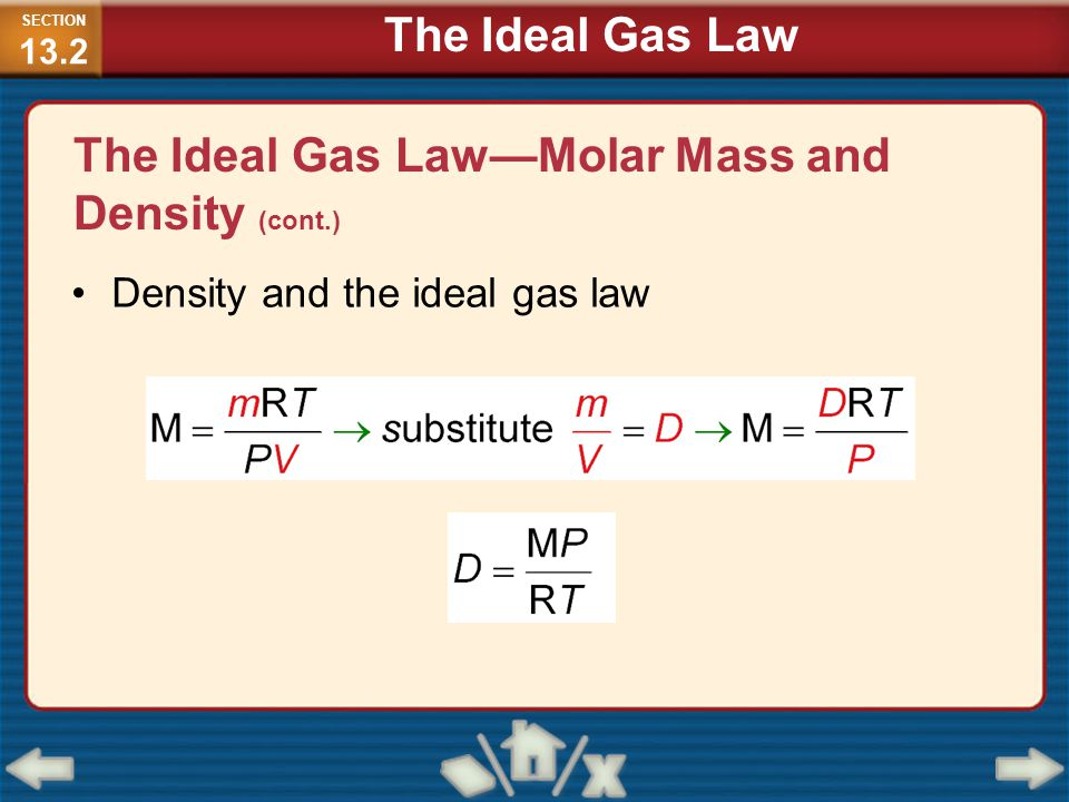 The Ideal Gas Law—Molar Mass and Density (cont.)