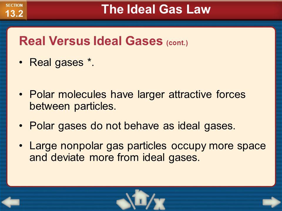Real Versus Ideal Gases (cont.)