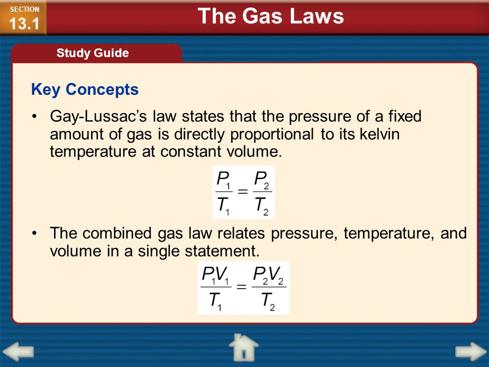 The Gas Laws Key Concepts