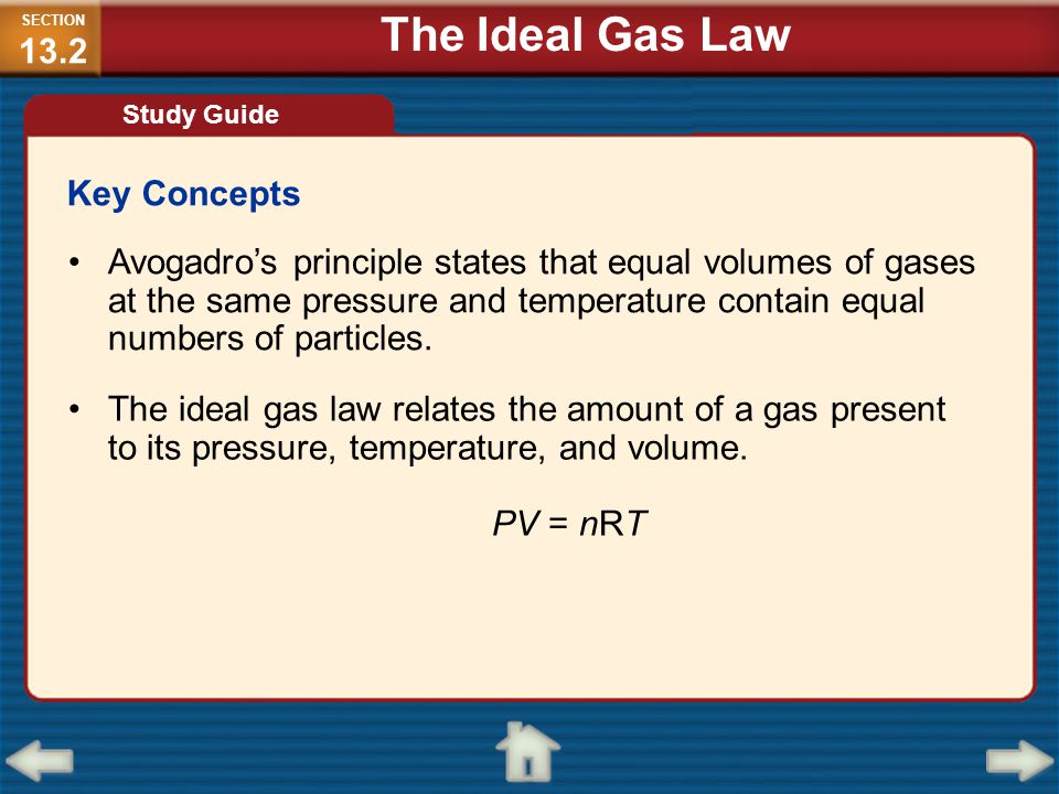 The Ideal Gas Law Key Concepts