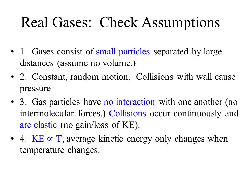 Real Gases: Check Assumptions