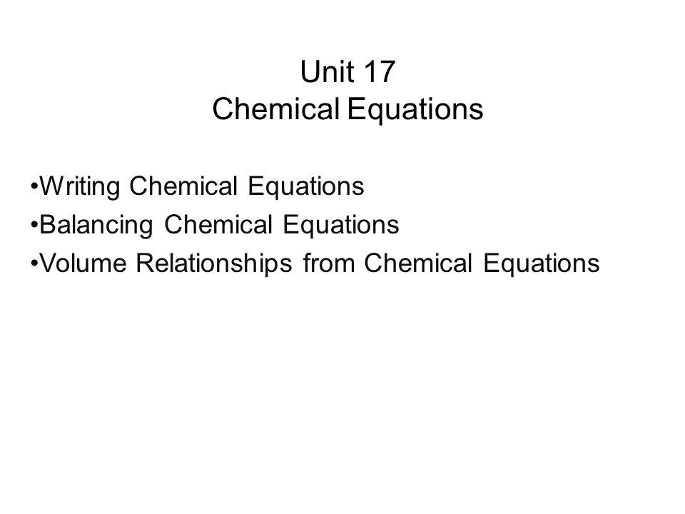 Unit 17 Chemical Equations