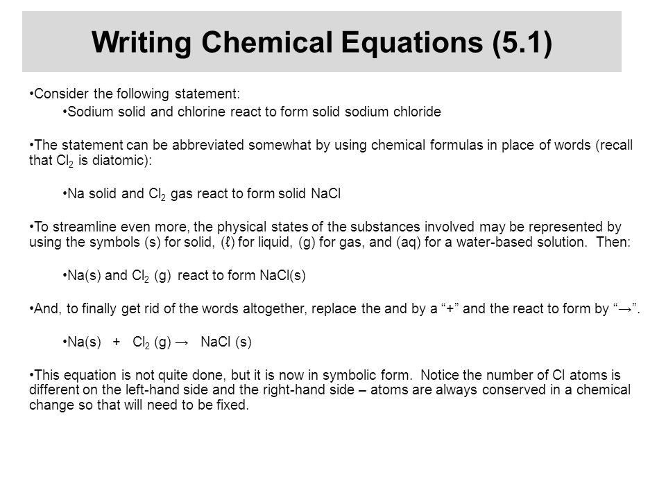 Writing Chemical Equations (5.1)