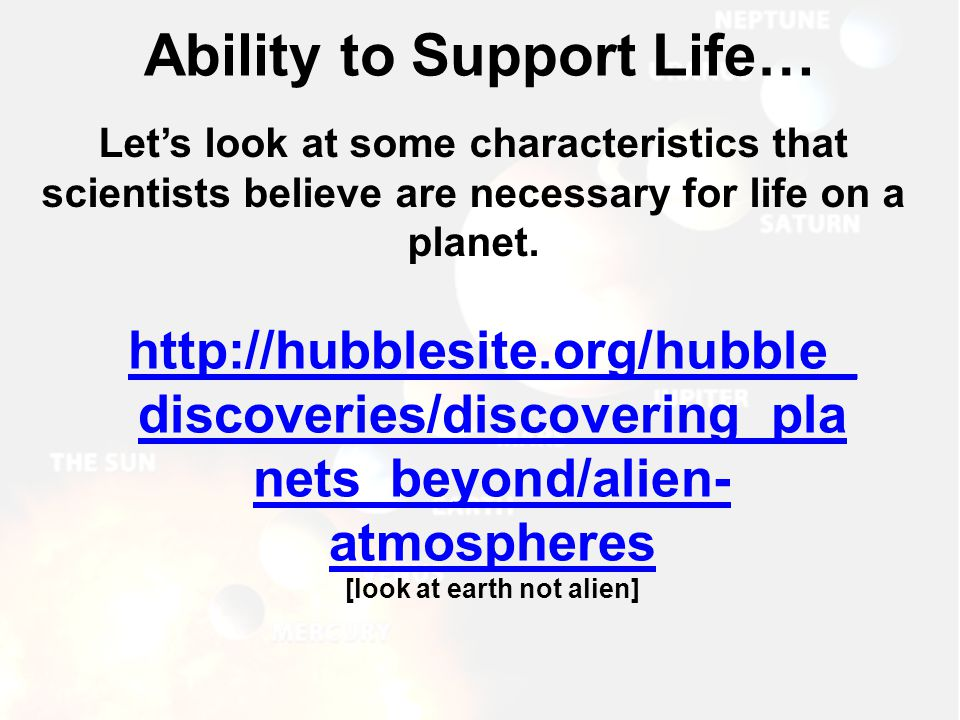 Ability to Support Life…
