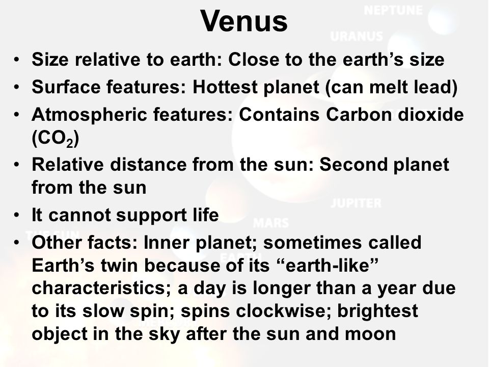 Venus Size relative to earth: Close to the earth's size