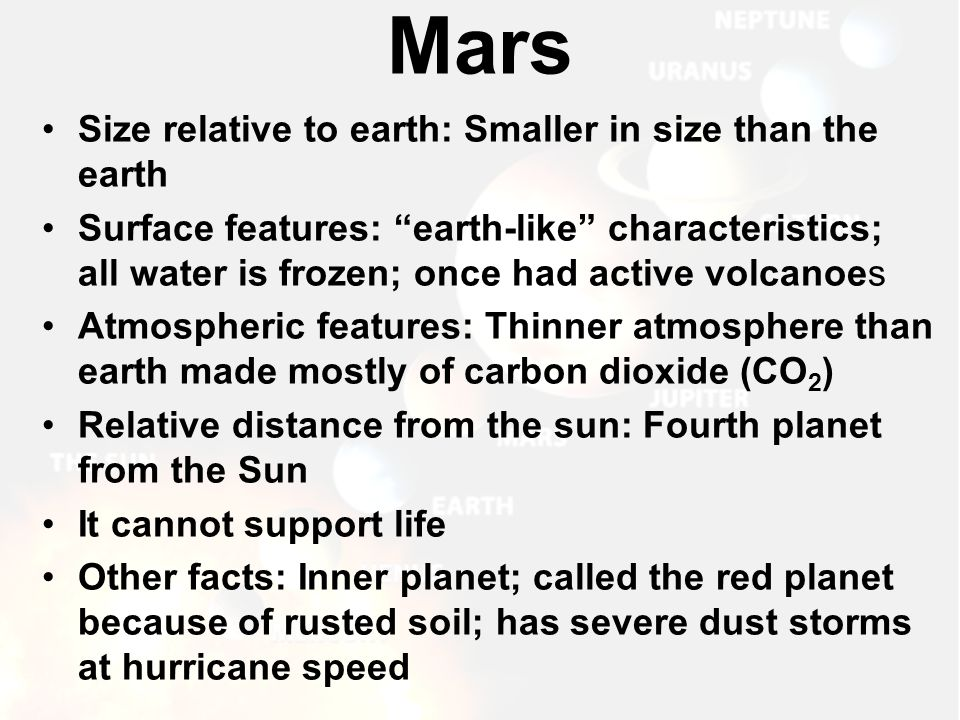 Mars Size relative to earth: Smaller in size than the earth