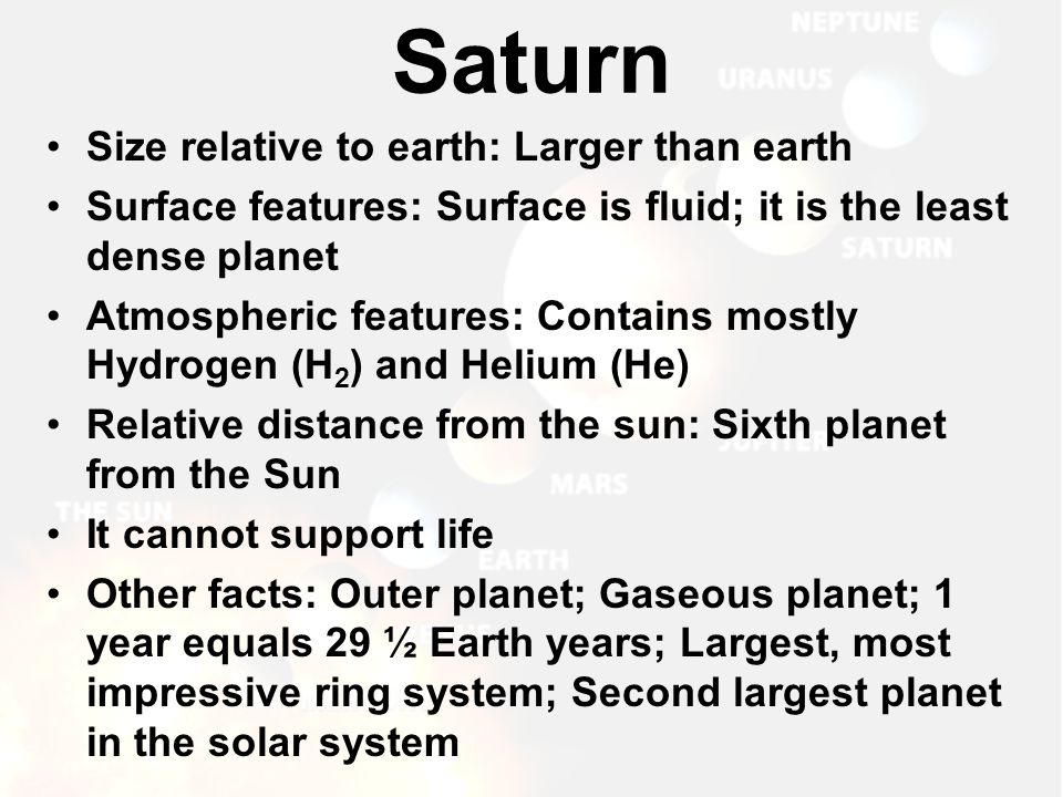 Saturn Size relative to earth: Larger than earth