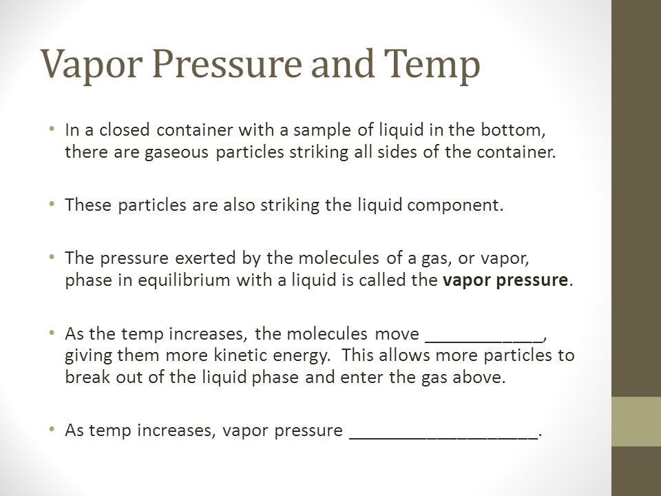 Vapor Pressure and Temp