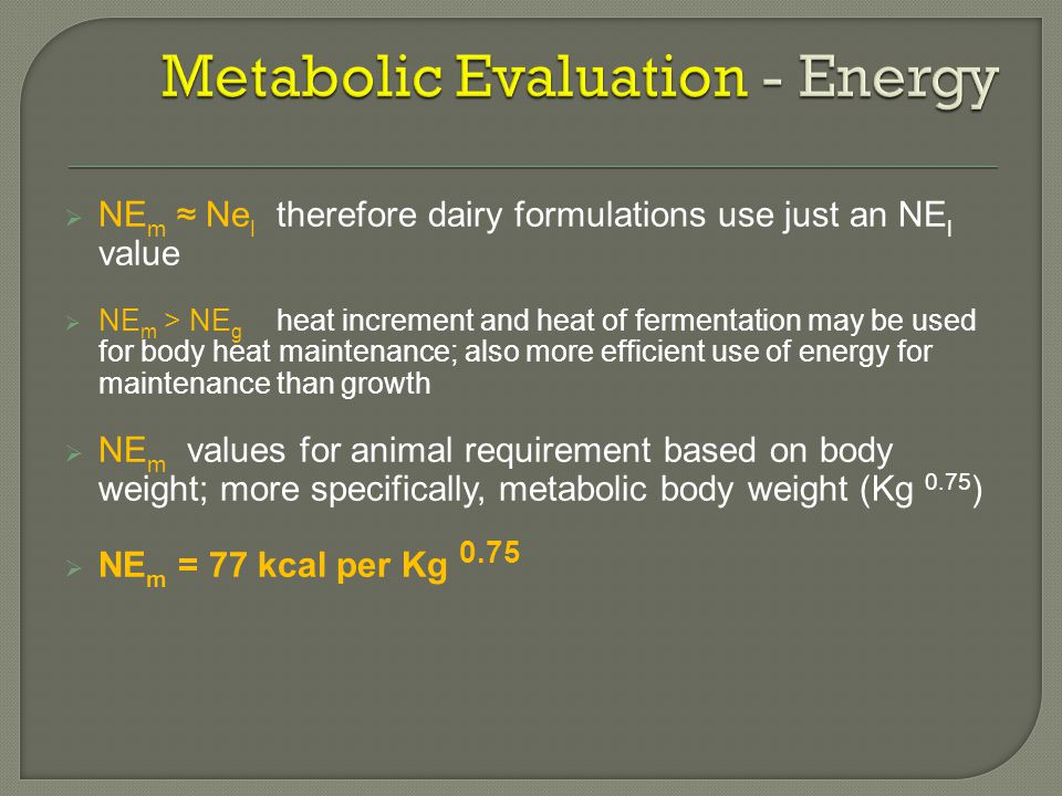 Metabolic Evaluation - Energy