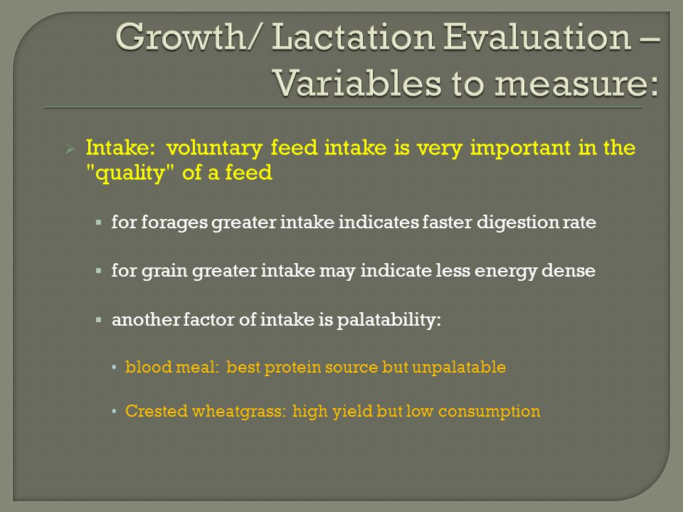 Growth/ Lactation Evaluation – Variables to measure: