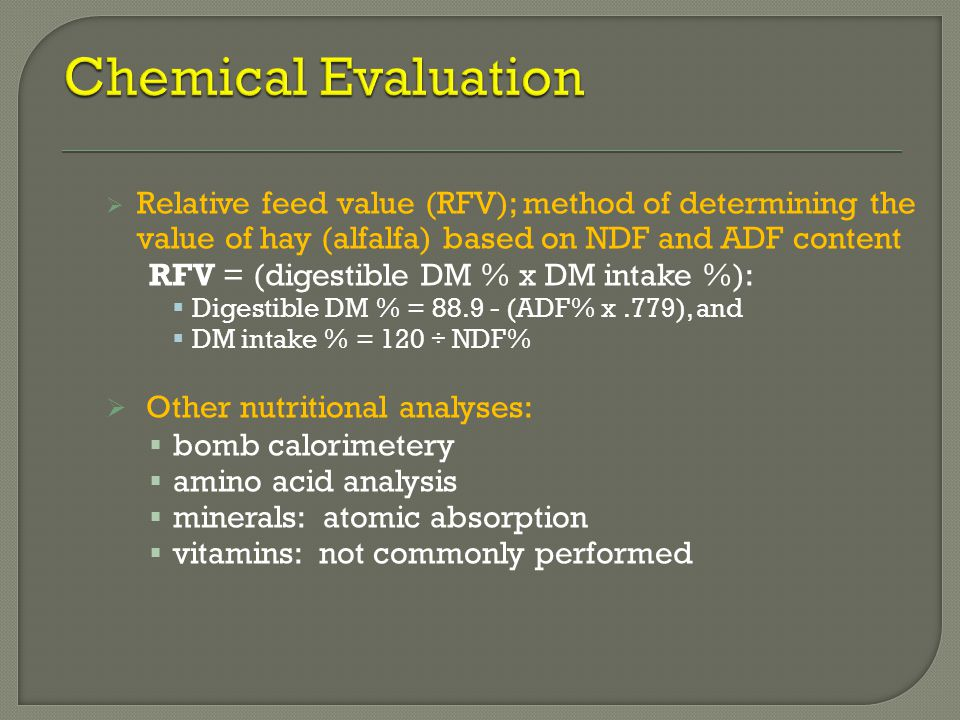 Chemical Evaluation Other nutritional analyses: