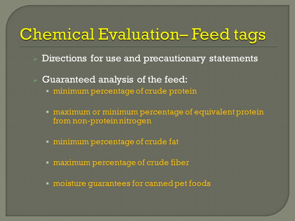 Chemical Evaluation– Feed tags