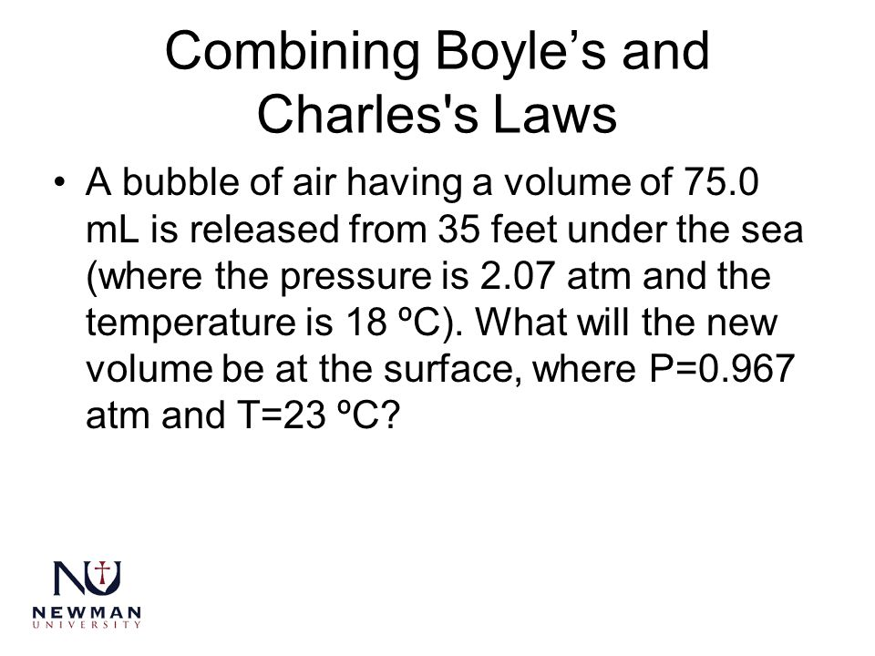 Combining Boyle's and Charles s Laws